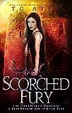 Scorched Fury: A SkinWalker Novel #5: A DarkWorld Series (DarkWorld: SkinWalker)