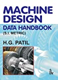 Machine Design Data Handbook, Patil, H. G, 9380578962