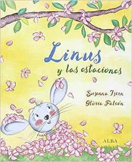 Linus y las estaciones (Infantil ilustrado): Amazon.es ...