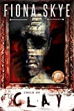 Child of Clay (Those Who Are Awake Book 1)