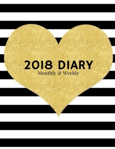 Download 2018 Diary Monthly & Weekly: Black & White Weekly & Monthly Schedule Diary At A Glance  Get Things Done At School, College, Home, Work  Organizer ... Gifts (Personal Organization) (Volume 11) PDF