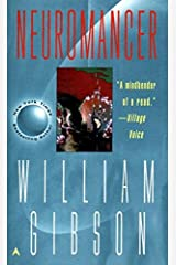 Neuromancer by Gibson, William(July 1, 1984) Mass Market Paperback Mass Market Paperback