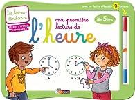 Livres-ardoises - Ma première lecture de l'heure + 1 feutre 2 couleurs par Amélie Blanquet
