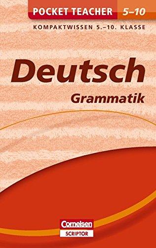 Pocket Teacher Deutsch - Grammatik 5.-10. Klasse: Kompaktwissen 5.-10. Klasse