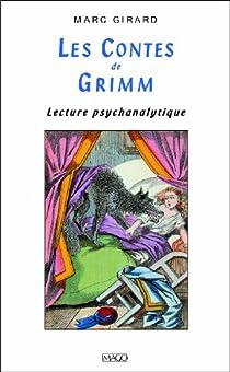 Les contes de Grimm : lecture psychanalytique par Girard