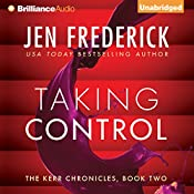 Taking Control: Kerr Chronicles, Book 2 | Jen Frederick