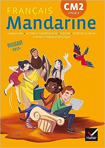 Mandarine Francais Cm2 Ed 2017 Livre Eleve French