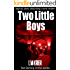Two Little Boys - a topical, dark and disturbing crime thriller: Ted Darling crime series
