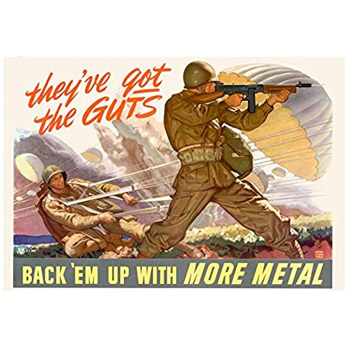Laminated Theyve Got The Guts Back Em Up With More Metal WWII War Propaganda Art Print Poster 19 X 13in