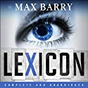 Lexicon Audiobook by Max Barry Narrated by Heather Corrigan, Zach Appelman