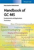 Handbook of GC-MS: Fundamentals and Applications