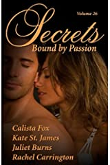 Secrets, Vol. 26: Bound by Passion Paperback