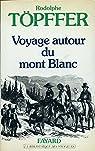 Voyage autour du Mont-Blanc par Töpffer