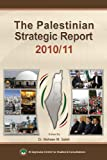 The Palestinian Strategic Report 2010/11, , 9953500703