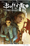 Buffy Season Nine Volume 5: The Core (Buffy the Vampire Slayer Season 9 Series)