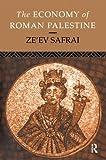 The Economy of Roman Palestine, Ze'ev Safrai, 041510243X