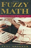 Fuzzy Math, Paul Krugman and George W. Bush, 0393050629