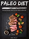 Paleo Diet For Beginners: A Complete Guide for weight loss with Paleo Diet: Quick & Easy Way to Get Healthier and Stronger (Paleo Diet, Reverse Diabetes, … Cookbook, Gluten Free,Weight Loss Book 2)