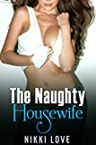 The Naughty Bored Housewife