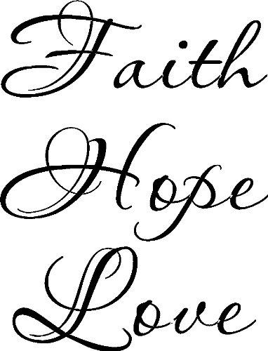 Faith Hope Love Vinyl Wall Art, 1 Corinthians 13. Our Inspirational Christian Scripture Bible Verse Inspired Wall Arts are made in the USA. Love Quotes.