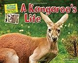A Kangaroo's Life, Ellen Lawrence, 1617724157