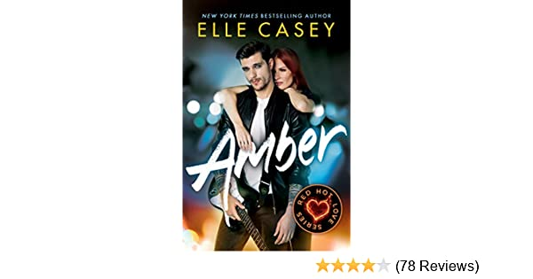 Amber red hot love series book 1 kindle edition by elle casey amber red hot love series book 1 kindle edition by elle casey literature fiction kindle ebooks amazon fandeluxe Images