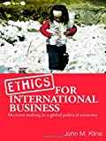 img - for Ethics for International Business: Decision-Making in a Global Political Economy book / textbook / text book