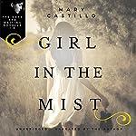 Girl in the Mist: Dori Orihuela Paranormal Mystery Series | Mary Castillo