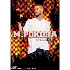 M. Pokora : Player tour