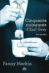Cinquante Nuisances d'Earl Grey (Fiction) (French Edition)