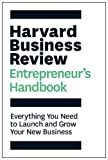 img - for The Harvard Business Review Entrepreneur's Handbook: Everything You Need to Launch and Grow Your New Business (HBR Handbooks) book / textbook / text book
