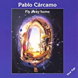 Fly Away Home by Pablo Carcamo