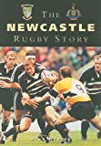 The Newcastle Rugby Story