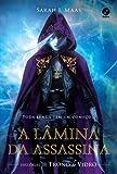 A Lâmina da Assassina. Histórias de Trono de Vidro