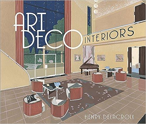 Art Deco Interiors por Henry Delacroix epub