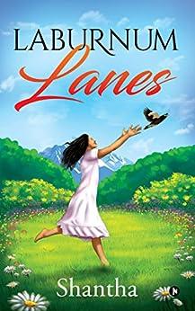 Laburnum Lanes by [Shantha]
