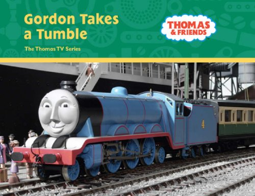 Gordon Takes a Tumble (Thomas & Friends) Rev. Wilbert Vere Awdry
