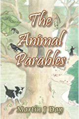 The Animal Parables (a collection of the first seven stories) Kindle Edition