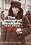 The Leningrad Blockade, 1941-1944: A New Documentary History from the Soviet Archives (Annals of Communism Series), Richard Bidlack, Nikita Lomagin, 0300198167