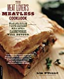The Meat Lover's Meatless Cookbook, Kim O'Donnel, 0738214019