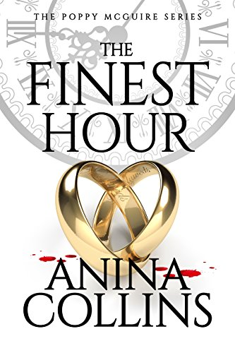 The Finest Hour (Poppy McGuire Mysteries Book 7) by [Collins, Anina]