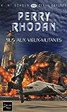 Perry Rhodan, tome 252 : Sus aux vieux mutants par Scheer