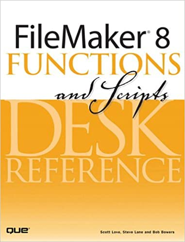 Amazon com: FileMaker 8 Functions and Scripts Desk Reference eBook