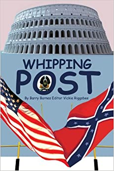 Book Whipping Post [2003] (Author) Barry Barnes