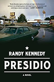 Book Cover: Presidio: A Novel