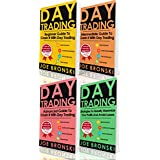 TRADING: Basic, Intermediate, Advanced and Strategy Guide to Crash It with Day Trading - Day Trading Bible (Day Trading, Trading Strategies, Option Trading, Forex, Binary Option, Penny Stock)