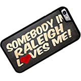 Case for iPhone 6 Plus Somebody in Raleigh Loves me, NorthCarolina - Neonblond