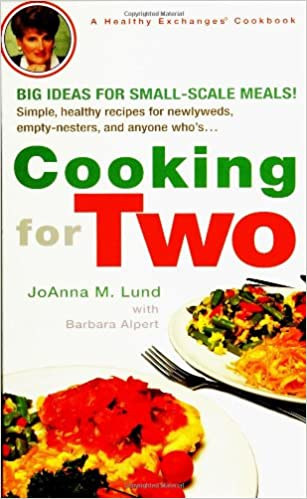 Cooking for Two (Healthy Exchanges Cookbook): JoAnna M  Lund