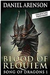La geste des dragons : Tome 1 : Le sang de requiem