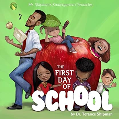 Mr. Shipman's Kindergarten Chronicles: The First Day of School: Banicia's Book Cover (Volume 1)